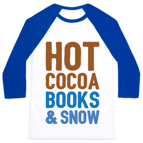 Hot Cocoa, Books and Snow