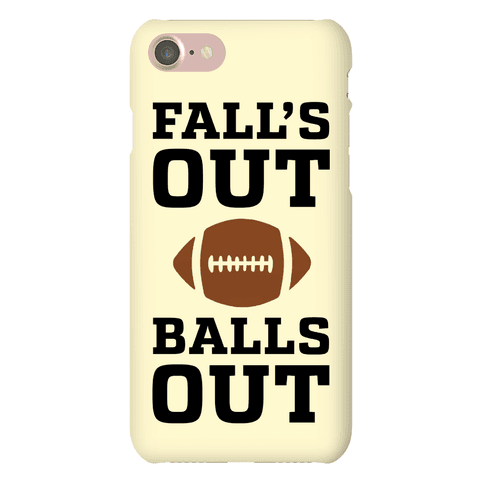 Fall's Out Balls Out