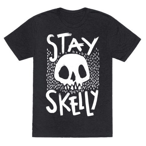 Stay Skelly