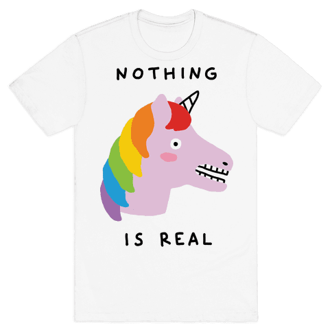 Nothing Is Real Unicorn