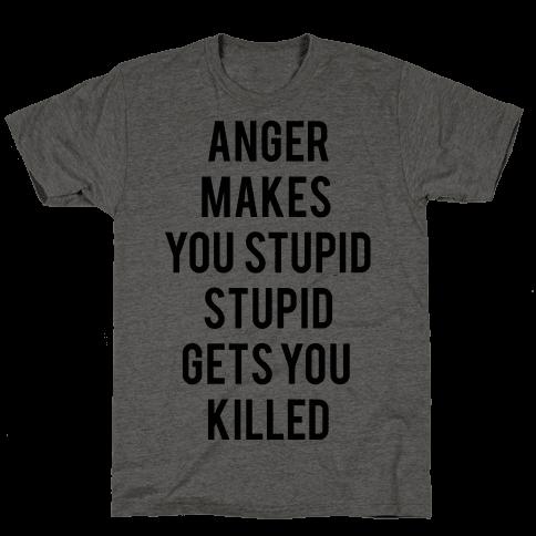 Anger Makes You Stupid