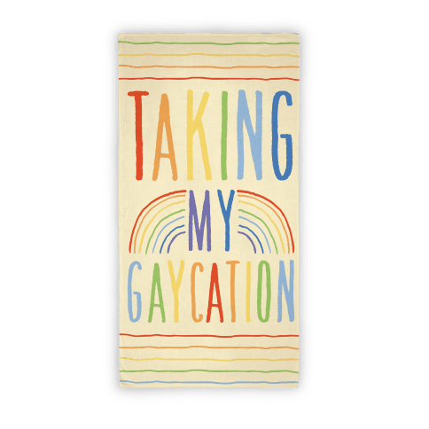 Taking My Gaycation