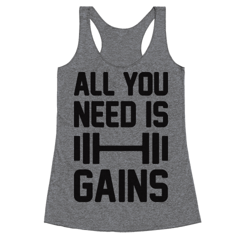 All You Need Is Gains