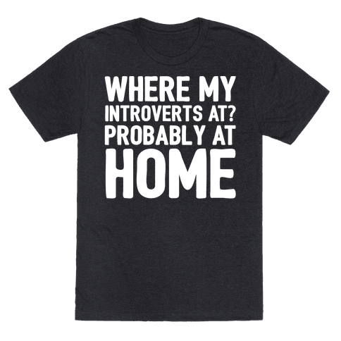 Where My Introverts At White Print