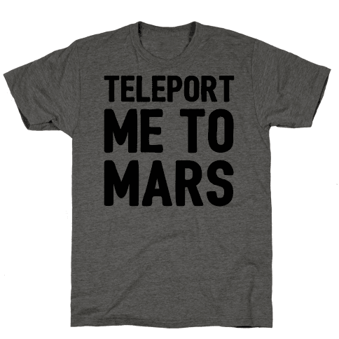 Teleport Me To Mars