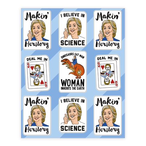 Sassy and Funny Hillary Clinton For President Sticker Sheet