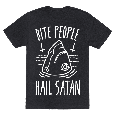 Bite People Hail Satan - Shark (White)