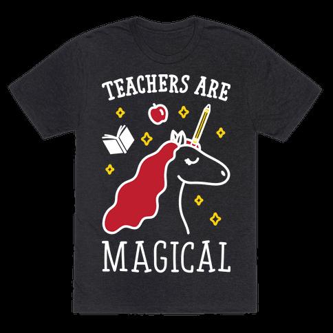 Teachers Are Magical (White)