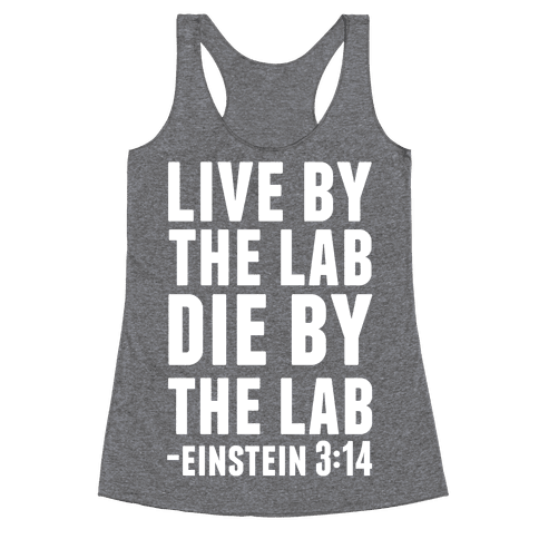 Live By The Lab Die By The Lab Einstein 3:14