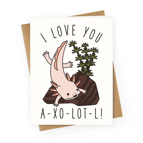 I Love You A-xo-lot-l