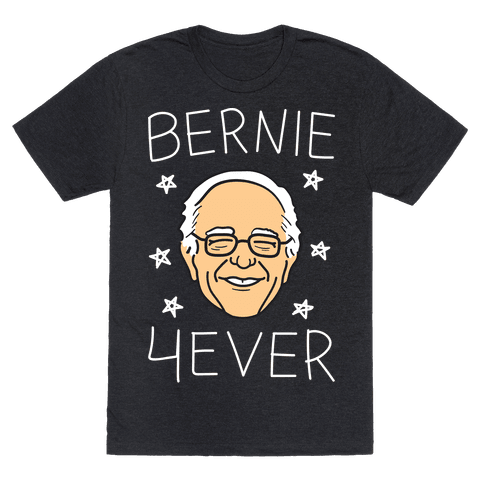 Bernie 4ever (White)