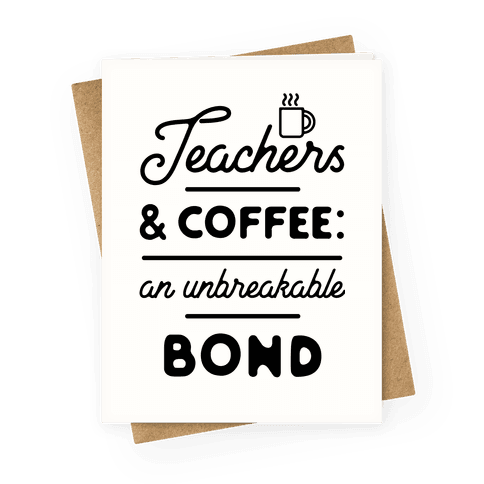 Teaching and Coffee: an Unbreakable Bond