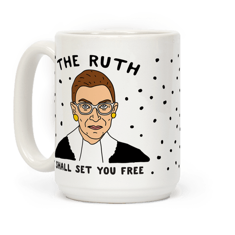 The Ruth Shall Set You Free