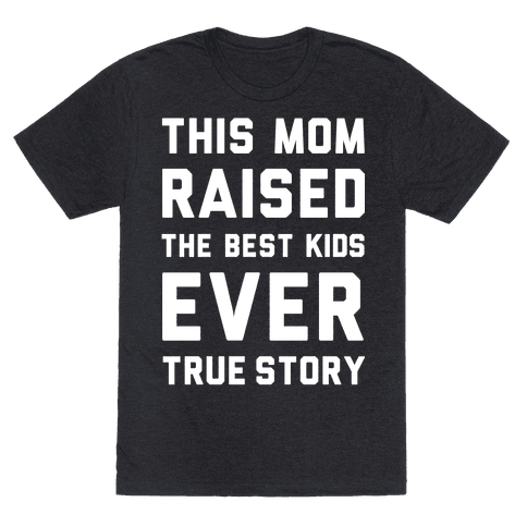 This Mom Raised The Best Kids Ever True Story