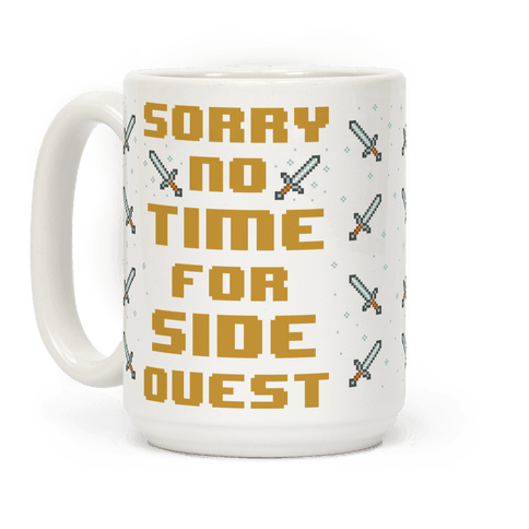 No Time For Side Quest