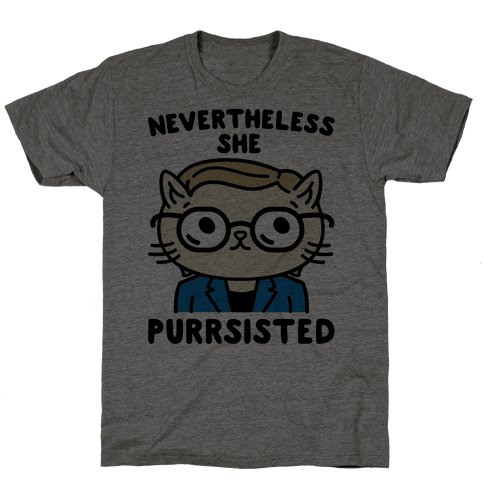 Nevertheless She Purrsisted