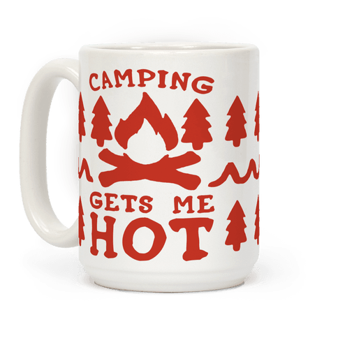 Camping Gets Me Hot