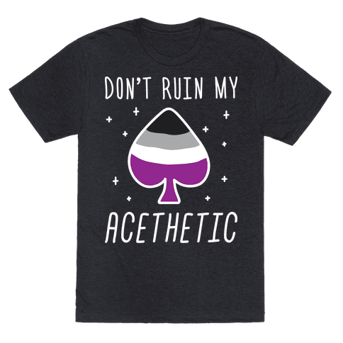 Dont Ruin My Acethetic (White)