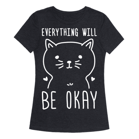 Everything Will Be Okay - Cat