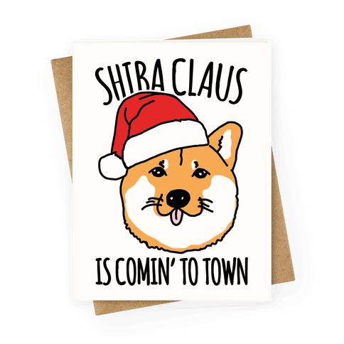 Shiba Claus Is Comin' To Town