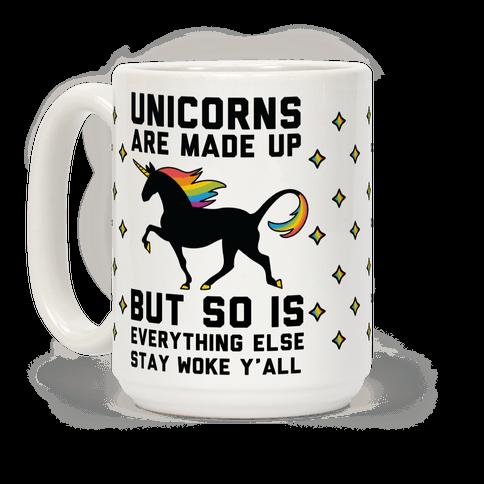 Unicorns Are Made Up