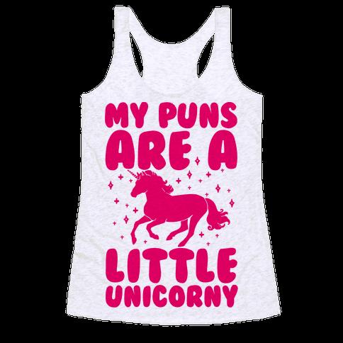My Puns Are A Little Unicorny