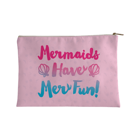 Mermaids Have Mer Fun