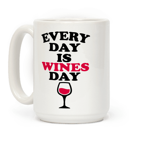 Every Day Is Wines Day