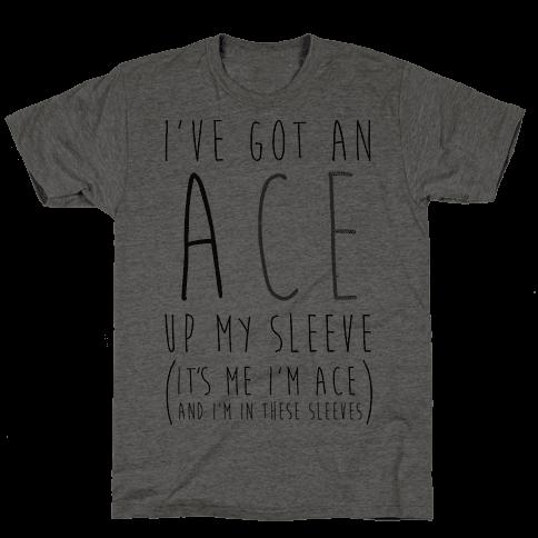 I've Got An Ace Up My Sleeve