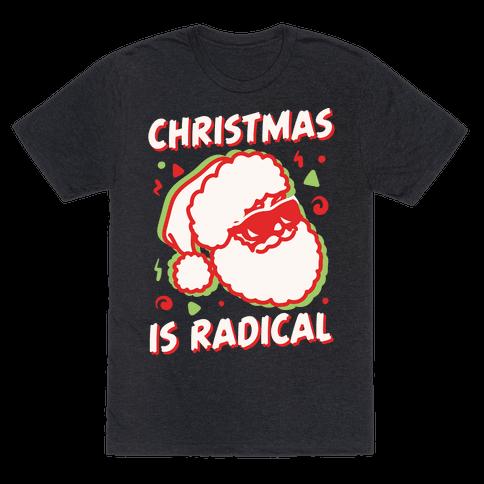 Christmas Is Radical White Print