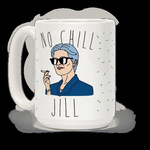 No Chill Jill