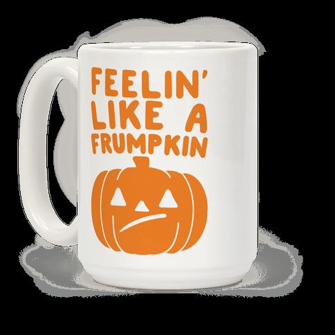Feelin' Like A Frumpkin