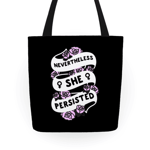 Nevertheless She Persisted (Feminist Ribbon)