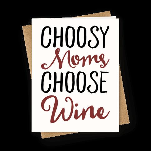 Choosy Moms Choose Wine