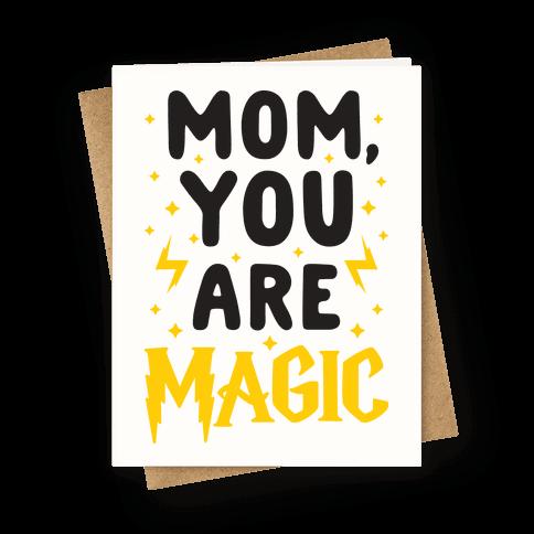 Mom You Are Magic
