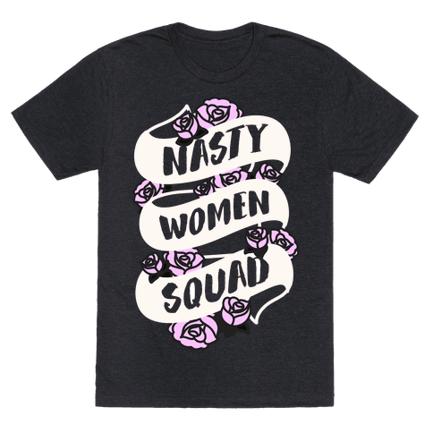 Nasty Women Squad (White)