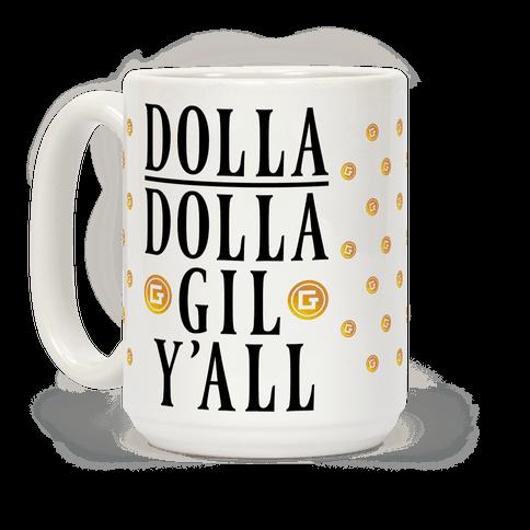 Dolla Dolla Gil Y'all