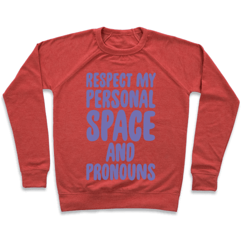 Respect My Personal Space and Pronouns White Print