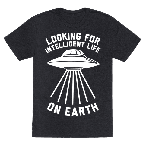 Looking For Intelligent Life On Earth