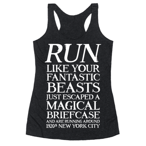 Run Like Your Fantastic Beasts Escaped