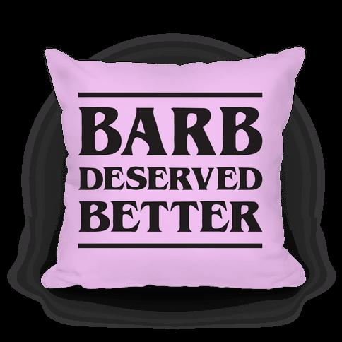 Barb Deserved Better