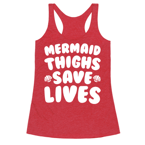 Mermaid Thighs Save Lives (White)