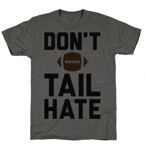 Dont Tail Hate
