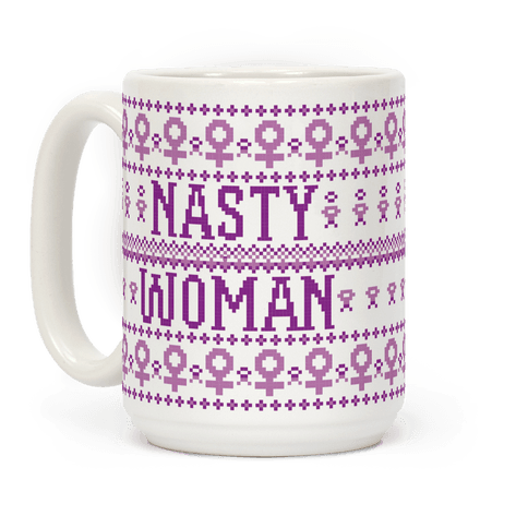 Nasty Woman Ugly Sweater