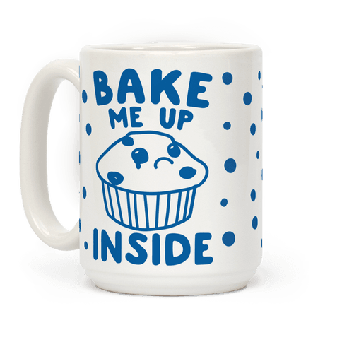 Bake Me Up Inside