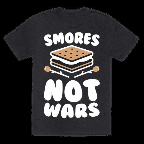 Smores Not Wars (White)