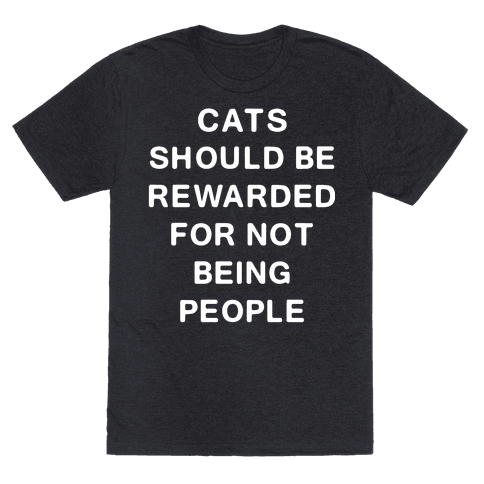 Cats Should Be Rewarded Text