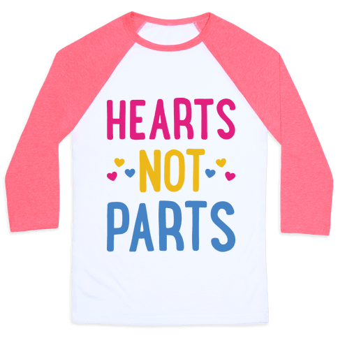 Hearts Not Parts (Pansexual)