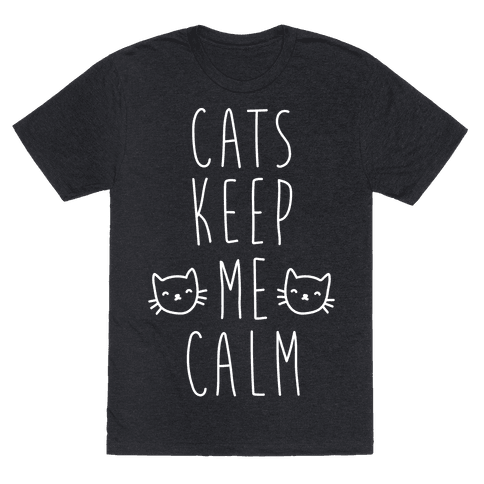 Cats Keep Me Calm