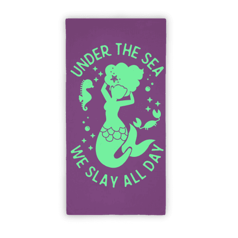 Under The Sea We Slay All Day Purple